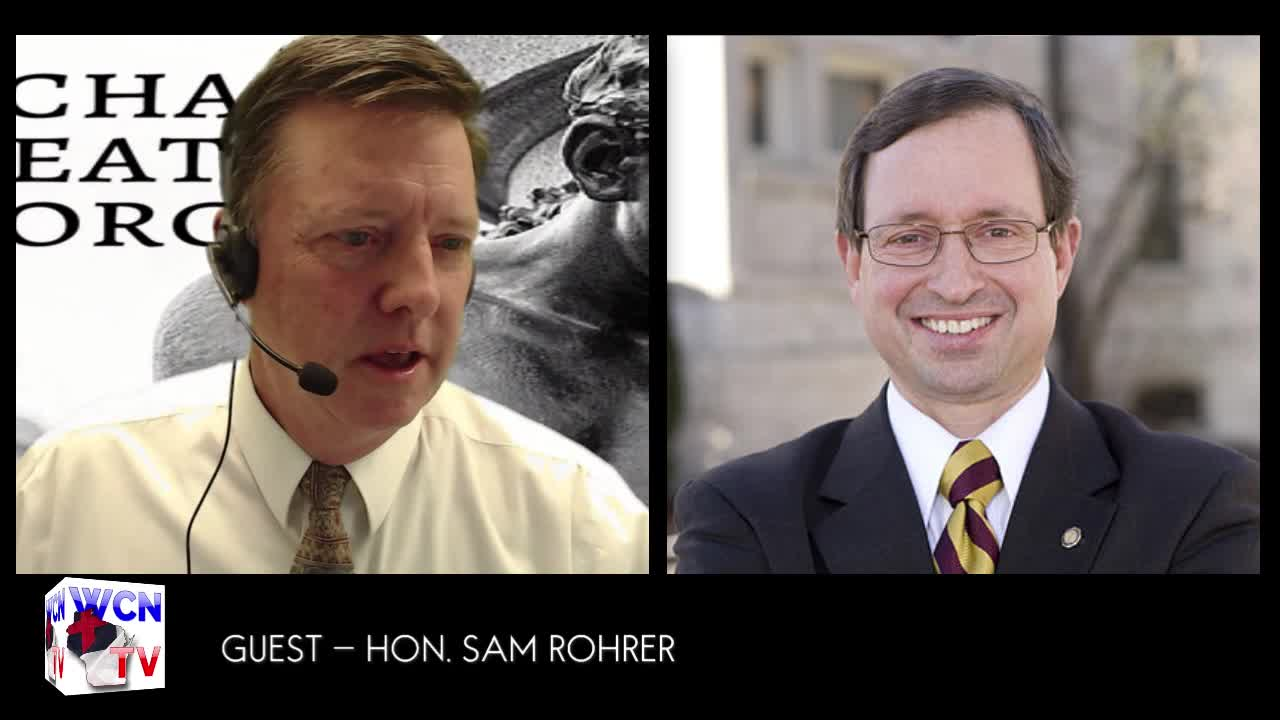 WCN TV LIVE with Guest Sam Rohrer | 12.11.2019
