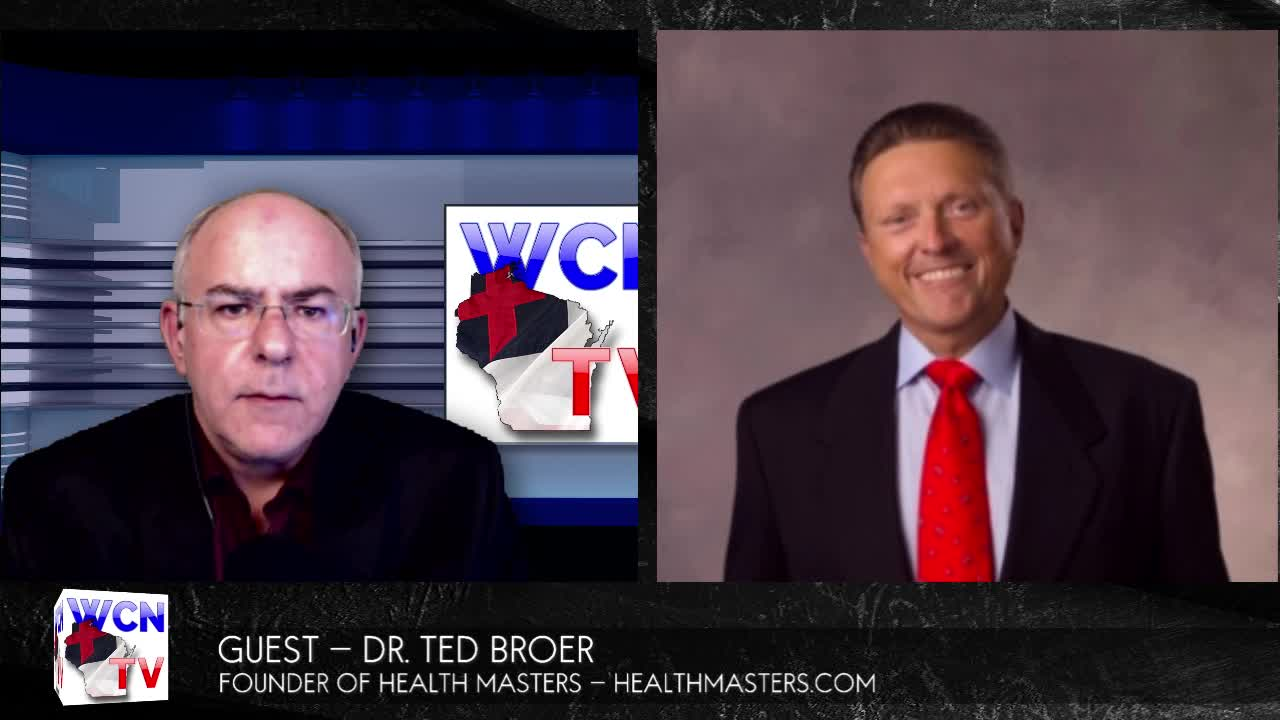 WCNTV with Guest Dr. Ted Broer | 2.19.2020