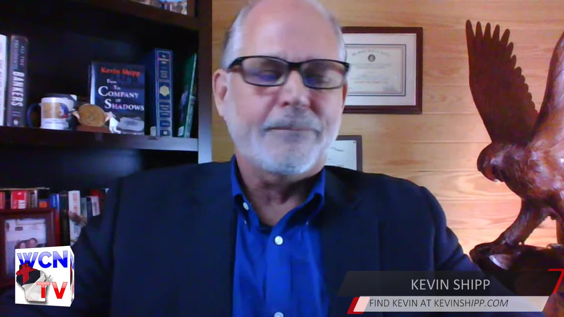 WCN-TV July 29, 2020 with Rob Pue and Guest Kevin Shipp