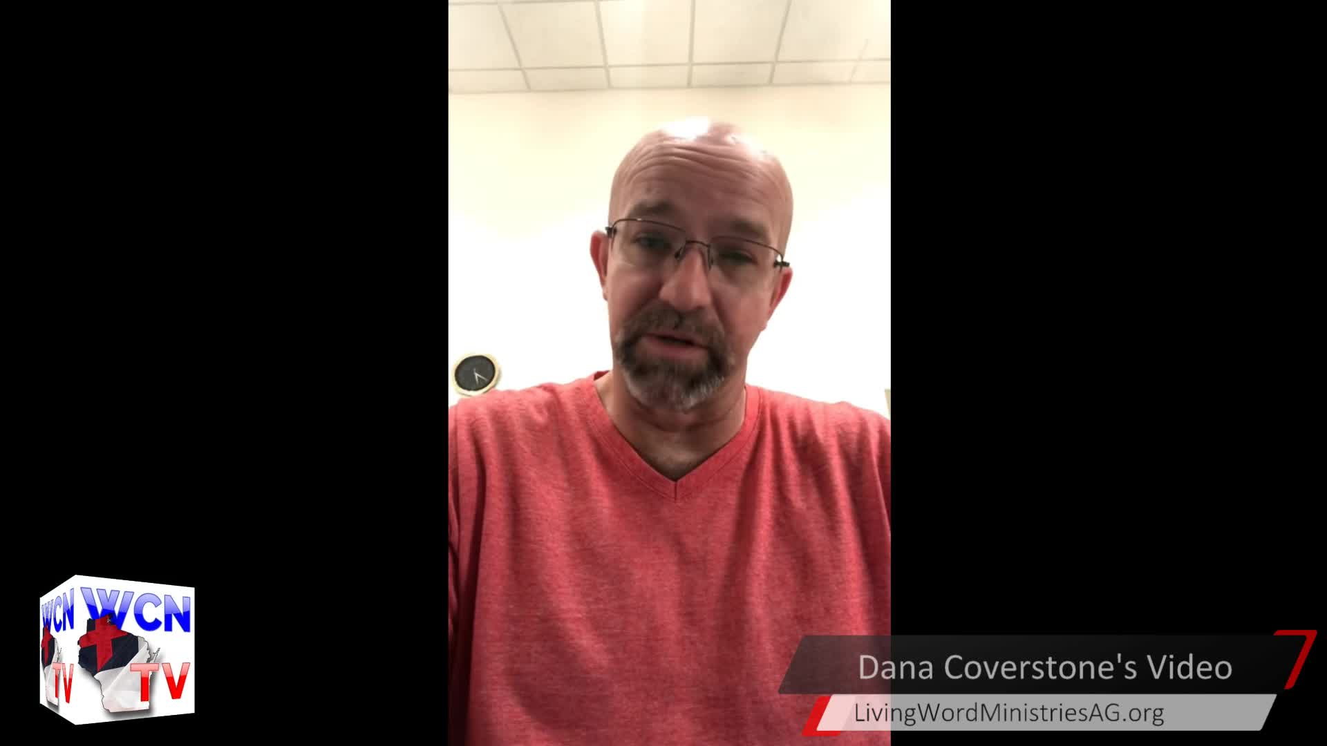 WCN-TV - October 7, 2020 - with Rob Pue and Guest Pastor Dana Coverstone