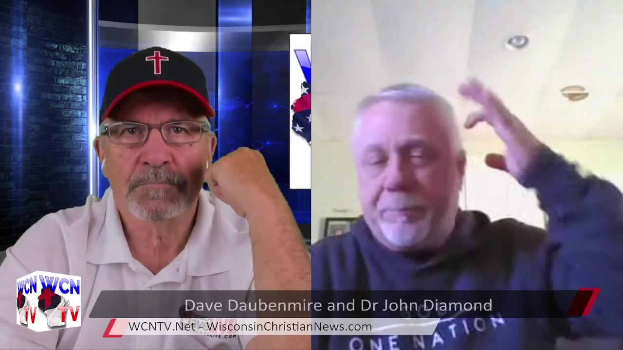 WCN-TV | 5-12-2021 | Dave Daubenmire and Dr. John Diamond